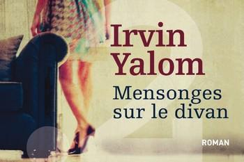 Mensonges sur le divan, I. Yalom