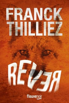 Rêver, F. Thilliez